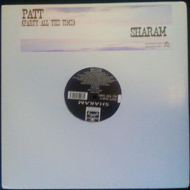 Sharam PATT (PARTY ALL THE TIME) Vinyl Record