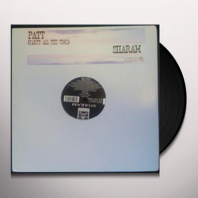 Sharam PATT (PARTY ALL THE TIME) Vinyl Record