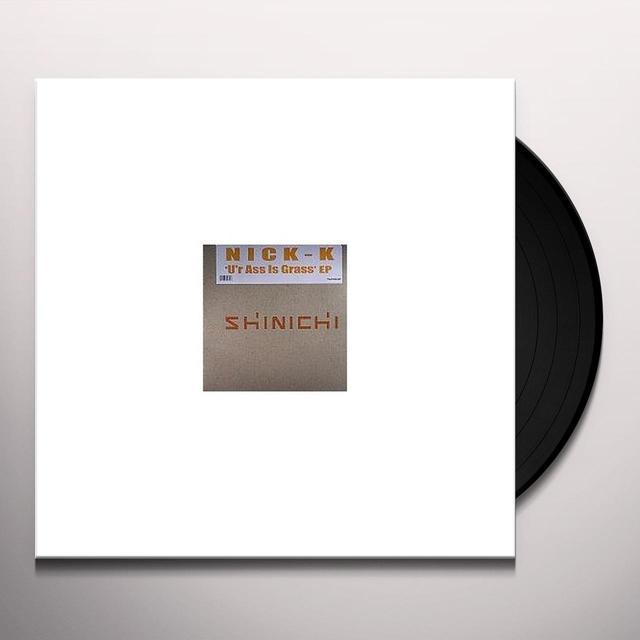 Nick-K U'R ASS IS GRASS Vinyl Record