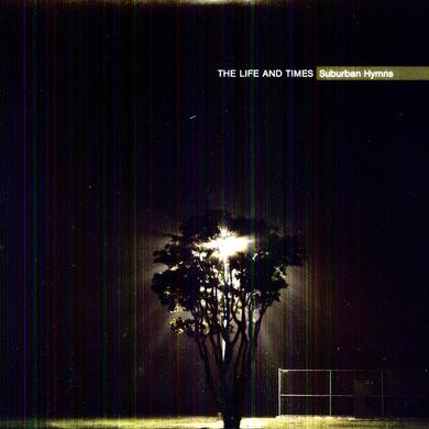 The Life and Times SUBURBAN HYMNS Vinyl Record