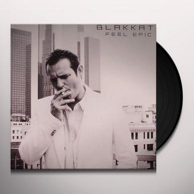 Blakkat FEEL EPIC Vinyl Record