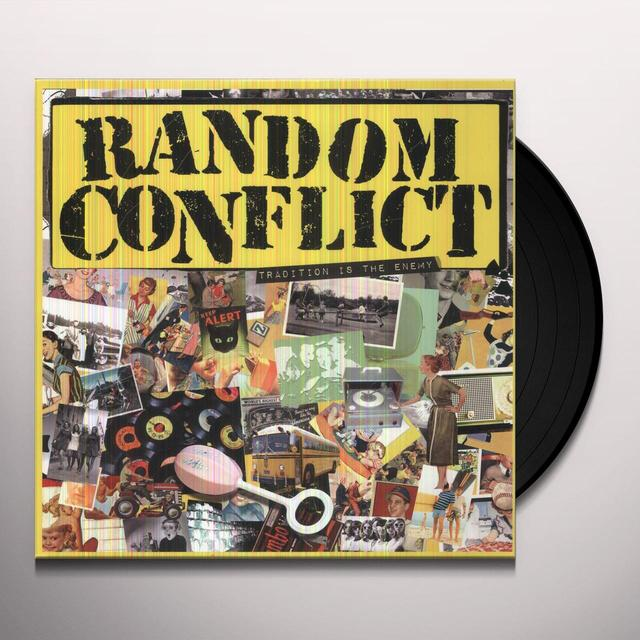 Random Conflict TRADITION IS THE ENEMY Vinyl Record
