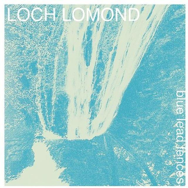 Loch Lomond BLUE LEAD FENCES Vinyl Record