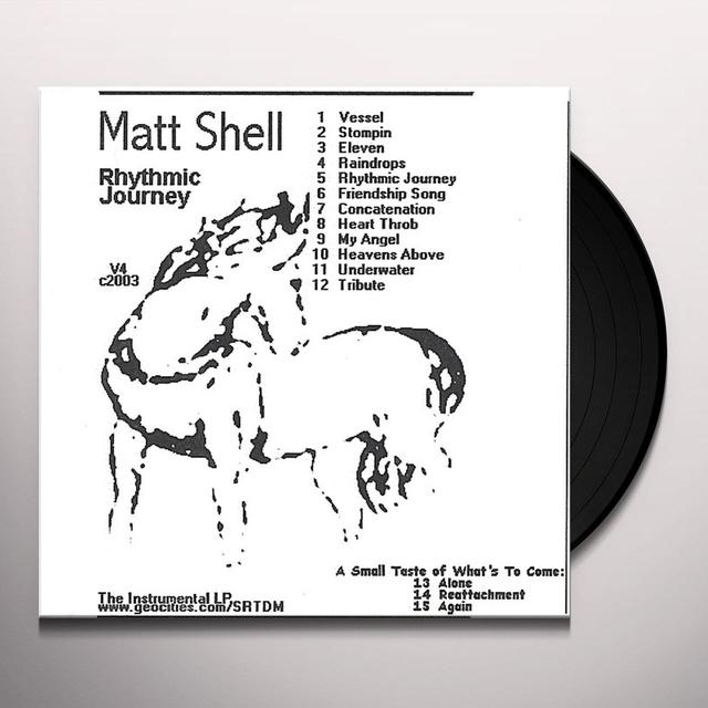 'Matt Shell RHYTHMIC JOURNEY LP Vinyl Record