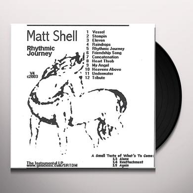 'Matt Shell RHYTHMIC JOURNEY LP Vinyl Record