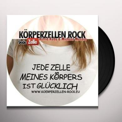 Kuby/Mosaro KORPERZELLEN ROCK-JEDE ZELLE Vinyl Record