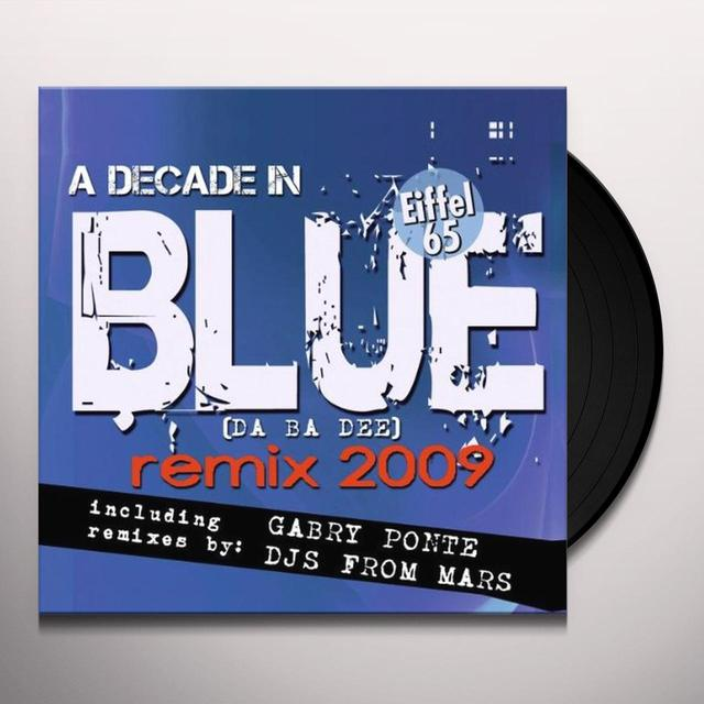 Eiffel 65 BLUE (DA BA DEE) REMIX 2009 Vinyl Record