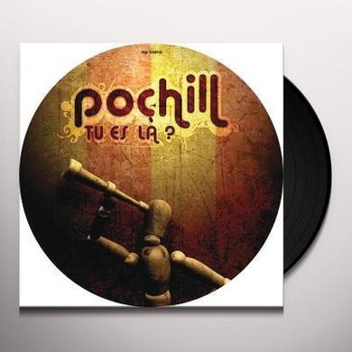 Pochill TU ES LA Vinyl Record