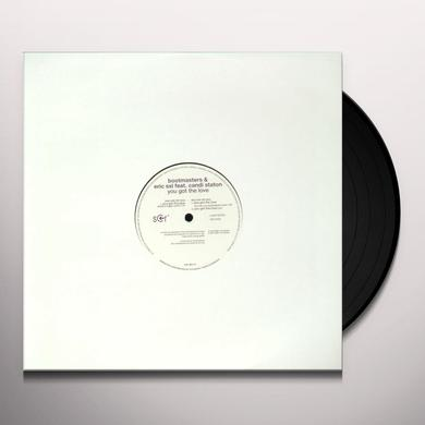 Bootmasters & Eric Ssl YOU GOT THE LOVE Vinyl Record