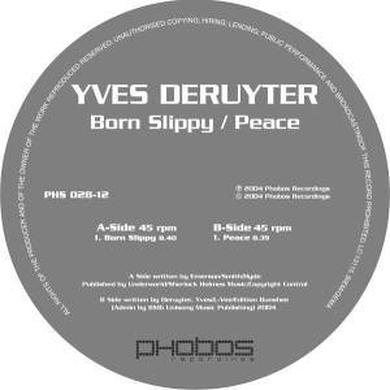 Yves Deruyter BORN SLIPPY/PEACE Vinyl Record