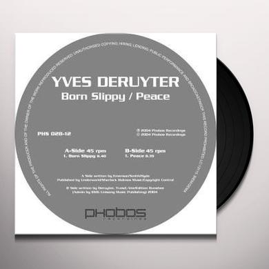 Yves Deruyter BORN SLIPPY/PEACE Vinyl Record
