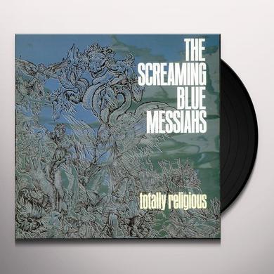 Screaming Blue Messiahs TOTALLY RELIGIOUS Vinyl Record