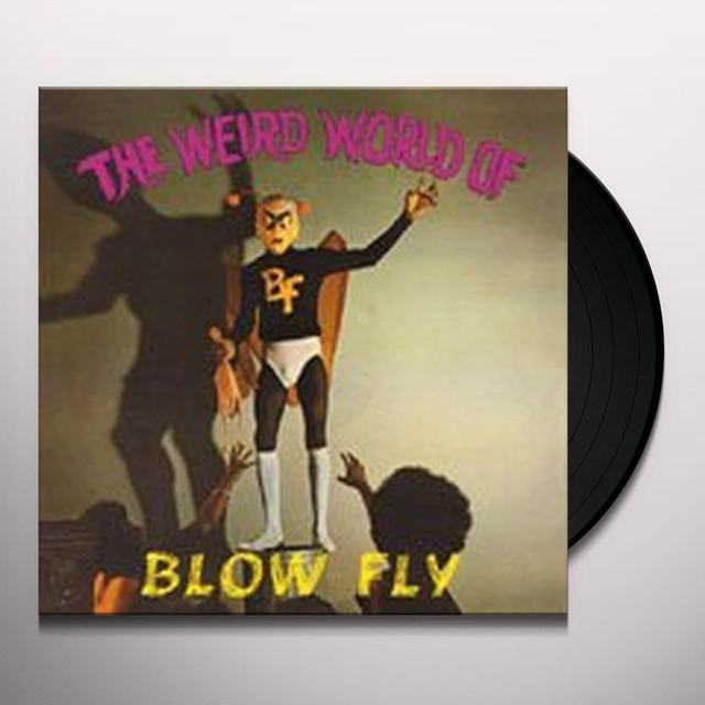 WEIRD WORLD OF BLOWFLY Vinyl Record