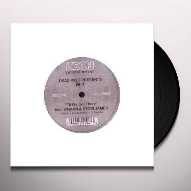 M1 Of Dead Prez TIL WE GET THERE Vinyl Record