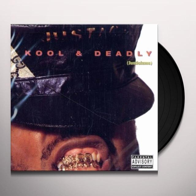 Just-Ice KOOL & DEADLY Vinyl Record