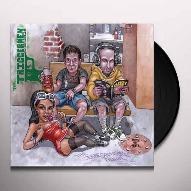 Triggermen IRRESPONSIBLE ALBUM Vinyl Record