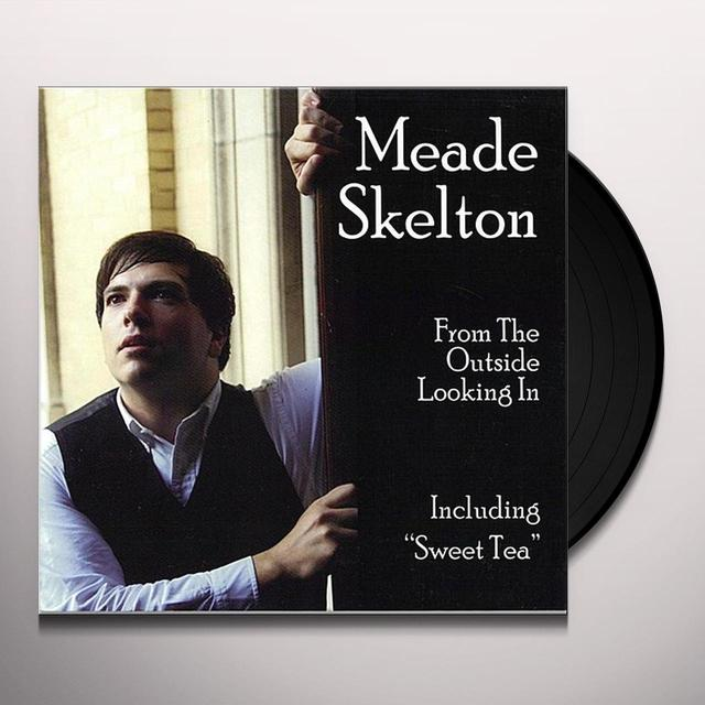 Meade Skelton FROM THE OUTSIDE LOOKING IN Vinyl Record