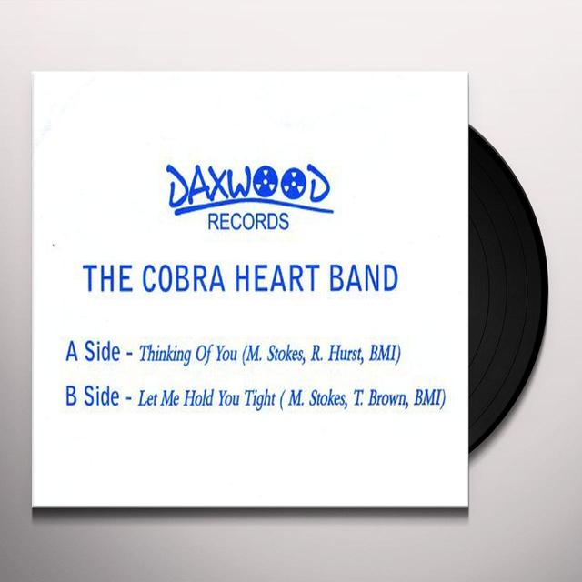 Cobra Heart Band THINKING OF YOU/LET ME HOLD YOU TIGHT Vinyl Record