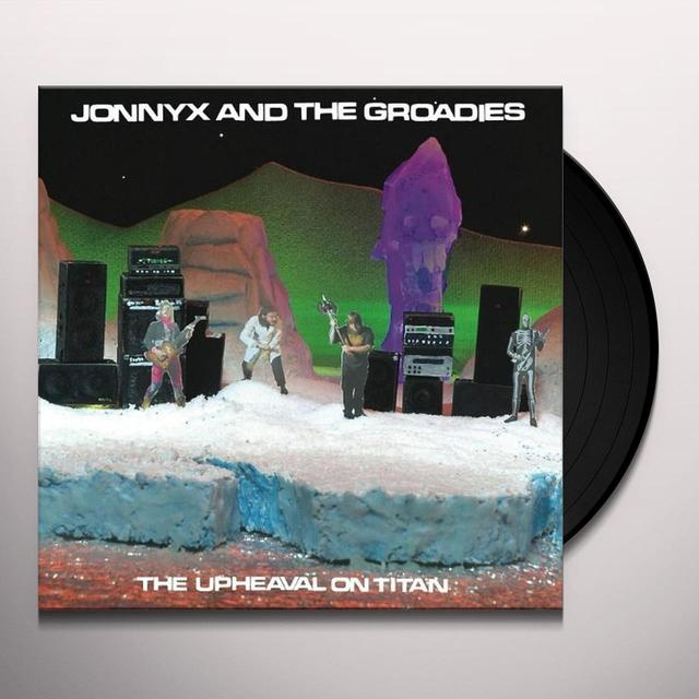 Jonnyx & The Groadies UPHEAVAL ON TITAN Vinyl Record