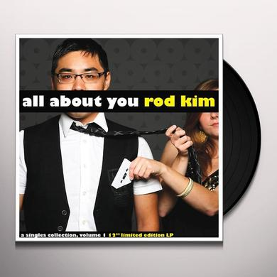 Rod Kim ALL ABOUT YOU Vinyl Record