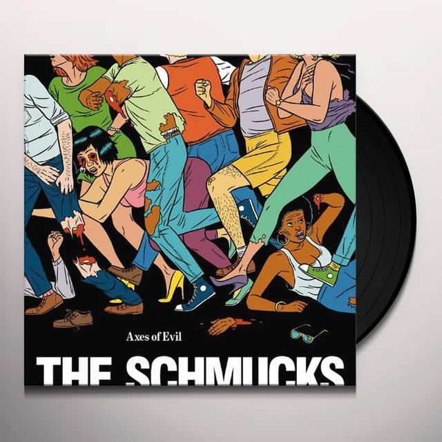 Schmucks AXES OF EVIL Vinyl Record