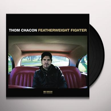 Thom Chacon FEATHERWEIGHT FIGHTER Vinyl Record