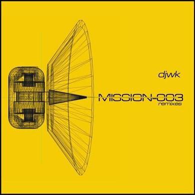 Djwk MISSION-003 (REMIXES) Vinyl Record