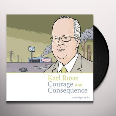 KARL ROVE: COURAGE & CONSEQUENCE / VARIOUS Vinyl Record