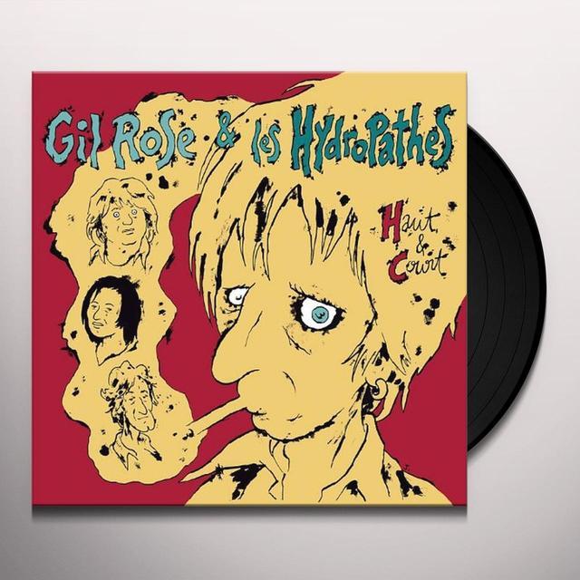 Gil Rose Et Les Hydropathes HAUT ET COURT Vinyl Record