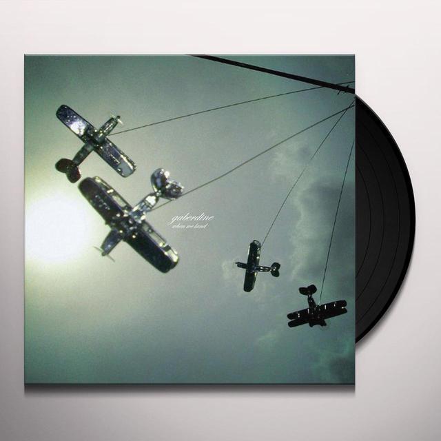 Gaberdine WHEN WE LAND Vinyl Record