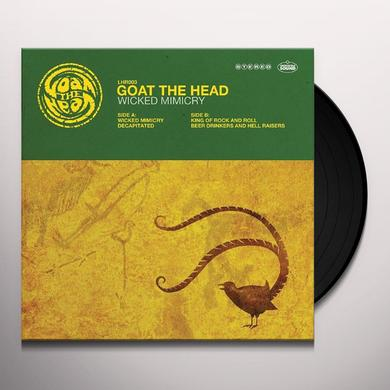 Goat The Head WICKED MIMICRY Vinyl Record