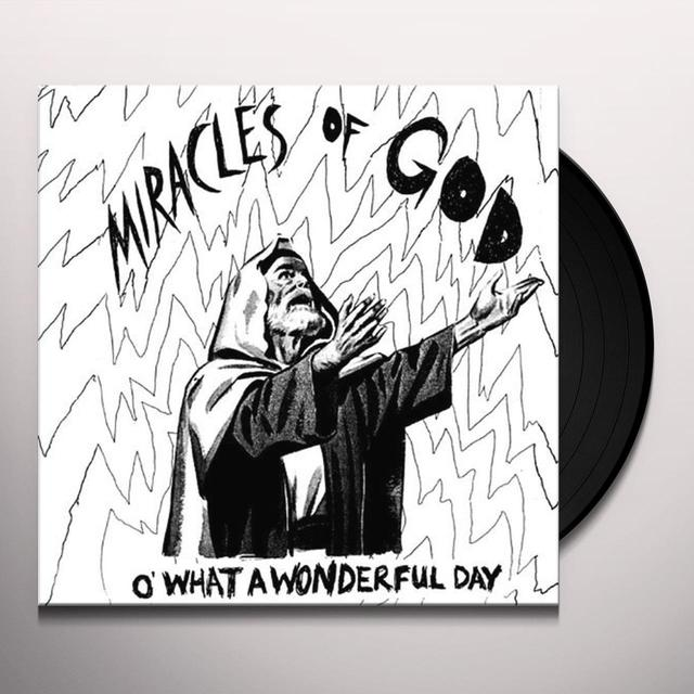 Miracles Of God O' WHAT A WONDERFUL DAY Vinyl Record