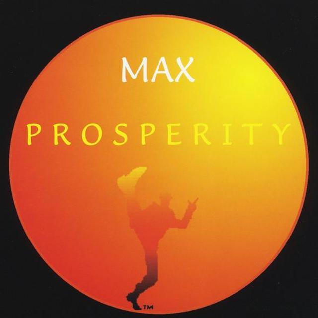 MAX PROSPERITY CD