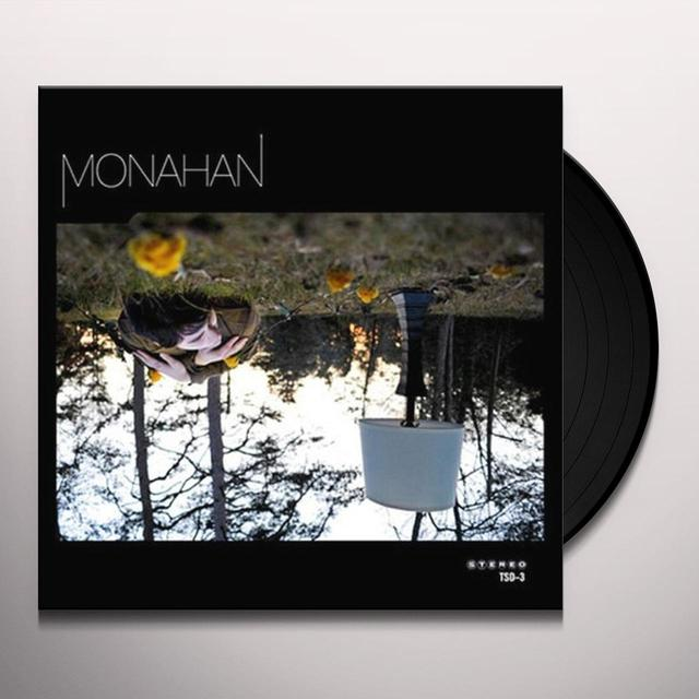 Monahan STOP SAYING I Vinyl Record