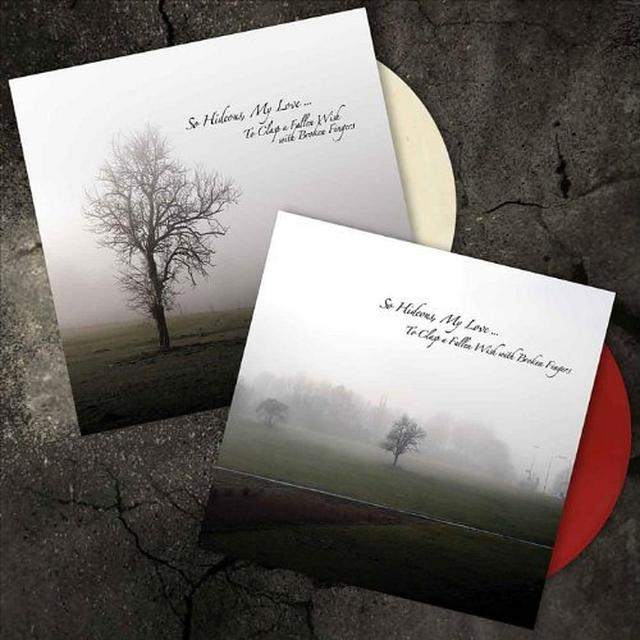 So Hideous My Love TO CLASP A FALLEN WISH WITH BROKEN FINGERS Vinyl Record