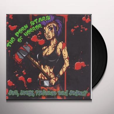 Porn Stars Of Horror SEX DRUGS VIOLENCE & SODOMY Vinyl Record