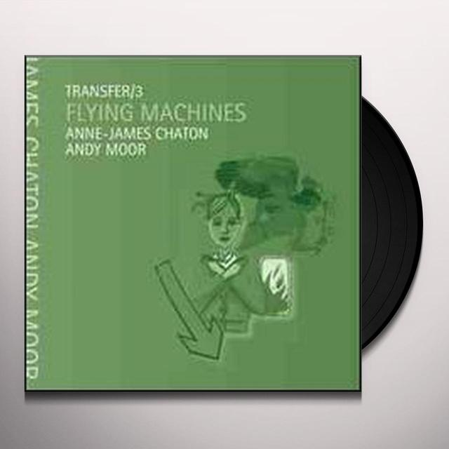 Anne James Chaton & Andy Moor TRANSFER/3 FLYING MACHINES Vinyl Record