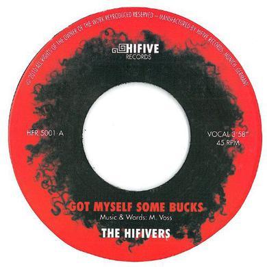 Hifivers GOT MYSELF SOME BUCKS Vinyl Record