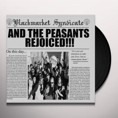 Blackmarket Syndicate AND THE PEASANTS REJOICED Vinyl Record