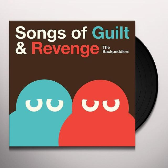 Backpeddlers SONGS OF GUILT & REVENGE Vinyl Record