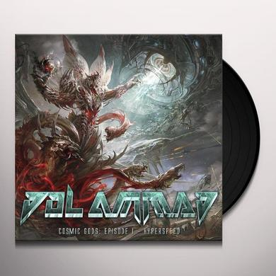 Dol Ammad COSMIC GODS: EPISODE I-HYPERSPEED Vinyl Record