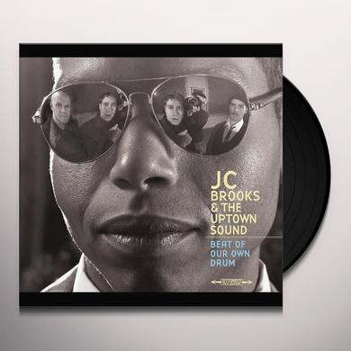 Jc Brooks & The Uptown Sound BEAT OF OUR OWN DRUM Vinyl Record