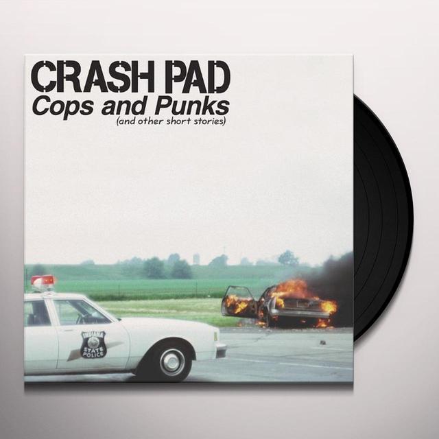 Crash Pad COPS & PUNKS (& OTHER SHORT STORIES) Vinyl Record