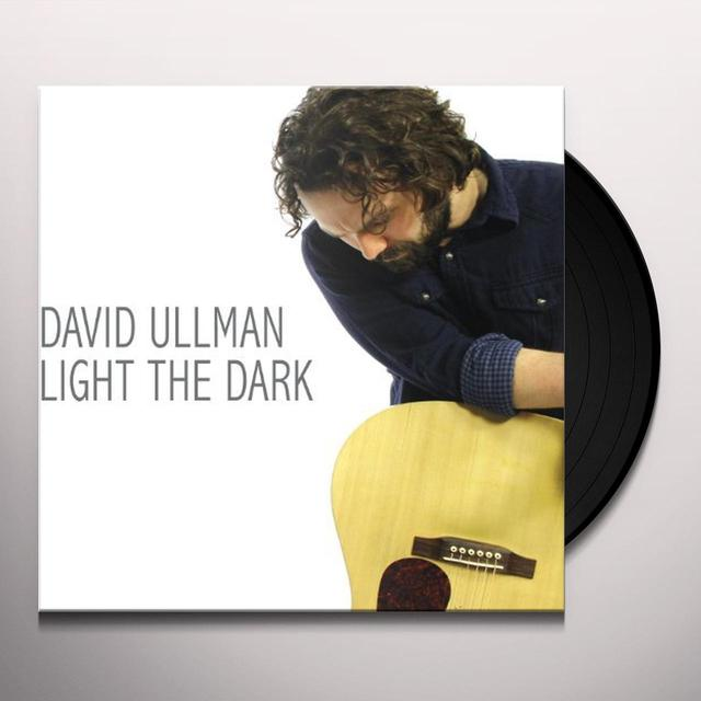 David Ullman LIGHT THE DARK Vinyl Record