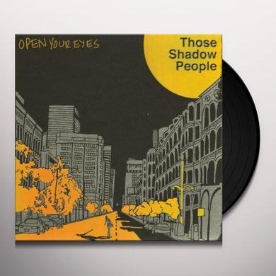 Those Shadow People OPEN YOUR EYES Vinyl Record