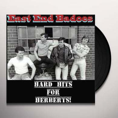 East End Badoes HARD HITS FOR HERBERTS Vinyl Record