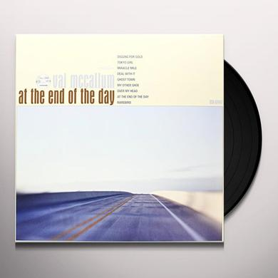 Val Mccallum AT THE END OF THE DAY Vinyl Record