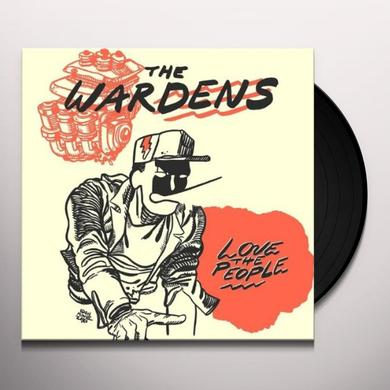 Wardens LOVE THE PEOPLE Vinyl Record