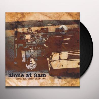 Alone At 3Am FROM AN OHIO BASEMENT Vinyl Record