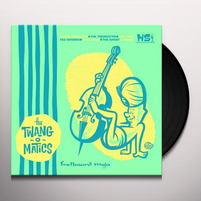 The Twang-O-Matics FRETBOARD MOJO Vinyl Record